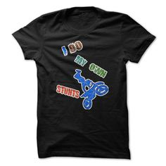 I Do My Own Stunts Bike Funny T-Shirts, Hoodies. Get It Now ==►…