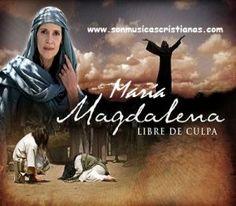María Magdalena, Libre de culpa – Películas Cristianas