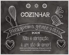 Na Cozinha da Margô: Artes, Frases e Cartazes