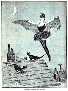 'London Night by Night' (Image source unknown.) A vintage bat-girl and her feline friends.