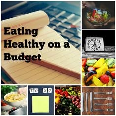Eating Healthy on a Budget-Meal Planning & Prepping