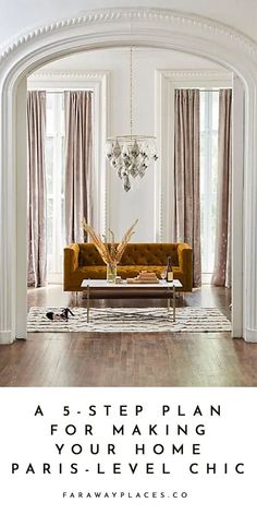These are five easy steps for giving your home some Paris-level chic — all easily reproducible anywhere in the world. Start with white walls, and add from there — like with the Anthropologie chandelier, pictured. (We've got loads more in the post. Paris Apartment Interiors, Parisian Apartment, Paris Apartments, Chic Apartment Decor, French Apartment, Parisian Decor, Parisian Style, French Interior Design, Chic Living Room