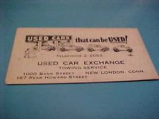 VINTAGE CALLING/BUSINESS CARD USED CAR EXCHANGE & TOWING NEW LONDON CONNECTICUT