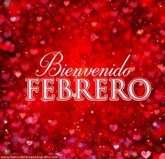 Bienvenido Febrero (Mes del Amor) 12 Postales con Mensajes Gratis | BANCO DE IMAGENES GRATIS