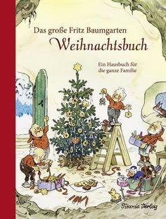 Das große Fritz Baumgarten Weihnachtsbuch von Fritz Baumgarten PORTOFREI