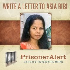 Asia Bibi, a 37-year-old Christian Pakistani woman, remains in prison after being sentenced to death. Will you send her a letter of encouragement?    The new PrisonerAlert.com website makes letter-writing easier than ever before! Write a letter to Asia Bibi today. #letter #prison #persecution