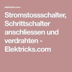 Stromstossschalter, Schrittschalter anschliessen und verdrahten - Elektricks.com