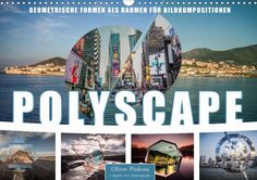 Polyscape Bildwelten - CALVENDO Kalender von Oliver Pinkoss