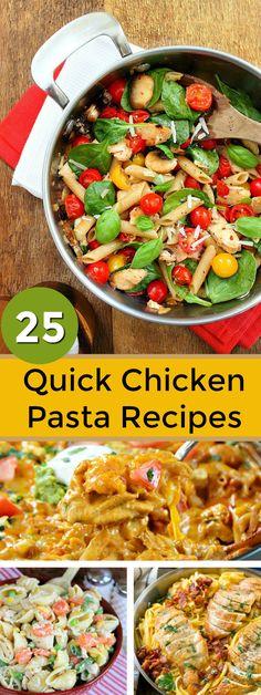25 Quick Chicken Pasta Recipes