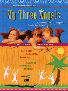 My Three Angels• 2006 • poster designed by Tim Hiltabiddle