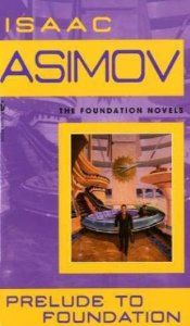 Prelude to Foundation (Isaac Asimov) | Used Books from Thrift Books