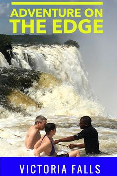 Adventure of a lifetime with this adrenaline rush at Victoria Falls Zambia. Click to learn more about swimming in Angel's pool or Devils pool at the edge of one of the natural wonders of the world in Africa.