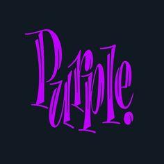 Purple #lettering #typography #tekstaus