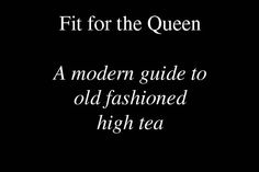 Etiquette expert Jodie Bache-McLean explains how not to embarrass yourself at the high tea table. Her tips are wonderful, everything from the order that sandwiches, scones and sweets should be eaten in, to how to properly pour tea!