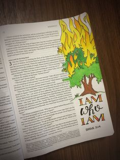 "Exodus 3:14 Bible Journal Page - Burning bush - Moses - ""God replied to Moses, 'I am who i am. Say this to the people of Israel: I am has sent me to you.'"" Bible Journaling tips & ideas"
