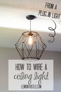 136 best DIY Lighting images on Pinterest   Chandelier makeover     DIY  How to Wire a Ceiling Light