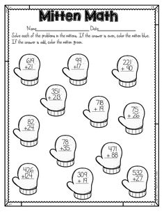 Mitten Math is a fun and easy way for students to practice adding two 2 digit numbers. Then the will color the mittens according to if the answer is even or odd. Part of a Winter Literacy and Math No Prep Bundle for Second Grade.