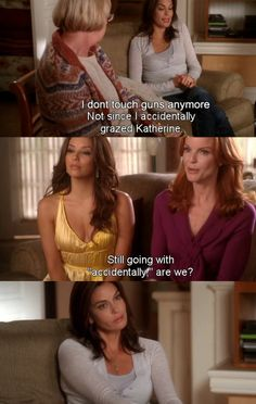 I don't touch guns anymore ~ Desperate Housewives Quotes ~ Season 6, Episode 9: Would I Think of Suicide?