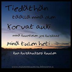 #runo #runotyttö #ikävä #rakkaus #ystävä #perhe #välimatka #suomi #finlandnature #sundown #auringonlasku Finnish Words, How I Feel, I Miss You, Texts, Photo Ideas, Photo And Video, Love, Feelings, Quotes