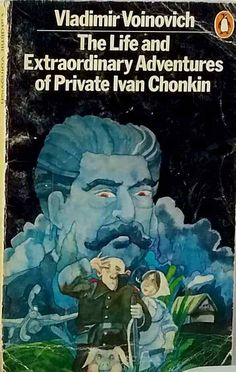 The Life and Extraordinary Adventures of Private Ivan Chonkin Vladimir Voinovich Penguin Books, Special Forces, The Life, Paperback Books, Good Books, Literature, Comedy, Author, Adventure