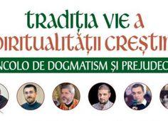 Tradiția vie a spiritualității creștine  – dincolo de dogmatism și prejudecăți Editorial, Literatura, Life