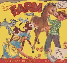 Front cover Old MacDonald had a farm | Peter Pan Records, 19… | Flickr Nursery Rhymes, Farm Life, Peter Pan, Scooby Doo, Old Things, Seasons, Cover, 1950s, Fictional Characters