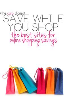 Save While You Shop: the best sites for online shopping savings