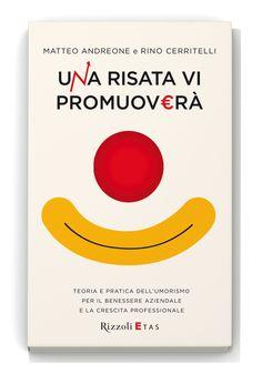 Una Risata Vi Promuoverà (Rizzoli Etas, Milano 2012