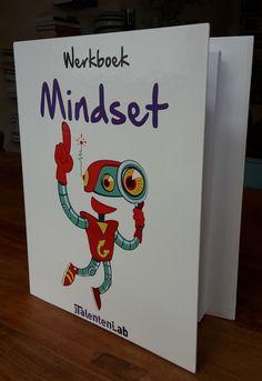 Mindset - Het TalentenLab - specialist in talentontwikkeling, onderwijs en hoogbegaafdheid Fixed Mindset, Growth Mindset, Teacher Education, Kids Education, Visible Learning, 21st Century Skills, Classroom Activities, Coaching, School