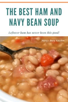 The Best Ham and Navy Bean Soup ~ Gluten free, low fat & rich in fiber. It took years but we did it! - The best ham and navy bean soup. Gluten free, low fat and rich in fiber. This homemade dinner can be made in the slow cooker or on the stove top. Best Ham And Beans Recipe, Navy Beans And Ham, Recipes With Navy Beans, Navy Bean Recipes, Cooker Recipes, Crockpot Recipes, Ham Bone Recipes, Soup Beans, Crock Pot Soup