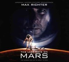 Max Richter - The Last Days On Mars (OSC)