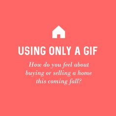Play along! What do you think about buying or sell a home this coming fall? Post your emotion in a GIF format. Real Estate Memes, Real Estate Career, Real Estate Business, Real Estate Tips, Selling Real Estate, Real Estate Marketing, Getting Into Real Estate, Real Estate Information, Marketing Quotes