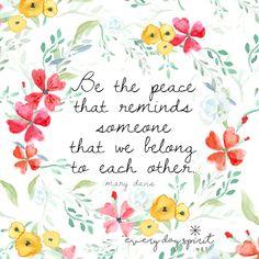 There is no separation with love. Be the embodiment of peace. We take care of each other. xo Be reminded of peace all day long with beautiful, positive wallpapers. Made with love ~ www.everydayspirit.net xo #peace #compassion #unity #family