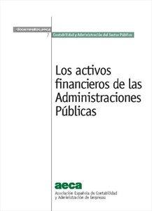 Los activos financieros de las Administraciones Públicas
