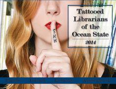 Tattooed Librarians of the Ocean State 2014 Calendar. Jos ottaisin tatskan, tämmöisen ottaisin