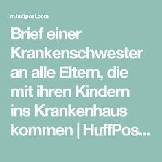 Brief einer Krankenschwester an alle Eltern, die mit ihren Kindern ins Krankenhaus kommen | HuffPost Germany