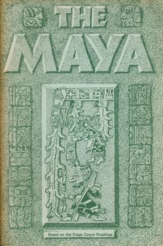 Edgar Cayce readings on the Maya