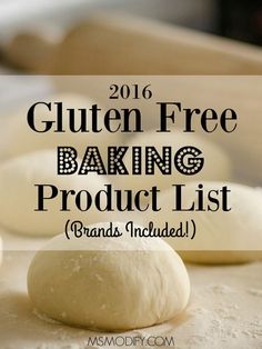 As with everything that goes along with being gluten free, baking is no different… we just need to be prepared! Here is a list of brands & products that are gluten free!