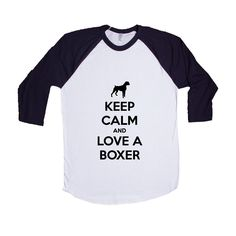 Keep Calm And Love A Boxer Puppy Doggies Doggie Dogs Puppies Pet Pets Mutt Mutts Animals Animal Lover Rescue SGAL7 Baseball Longsleeve Tee