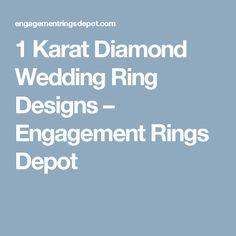 1 Karat Diamond Wedding Ring Designs – Engagement Rings Depot