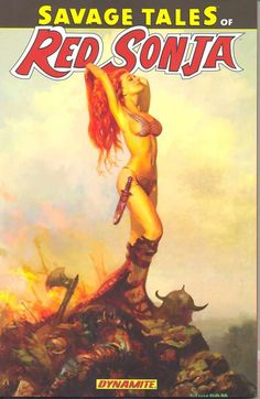 Since it was Valentine's Day this week here's a super pin-up for all you lovers. From Savage Tales it's Red Sonja by Arthur Suydam. Fantasy Anime, High Fantasy, Fantasy Women, Red Sonja, Bd Comics, Comics Girls, Marvel Comics, Comic Book Covers, Comic Books Art