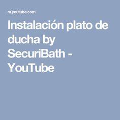 Instalación plato de ducha by SecuriBath - YouTube
