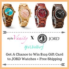 JORD Wood Watches Giveaway! - Get a chance to win $129 Gift Card for JORD Wood Watches + Free Shipping! via Style Vanity