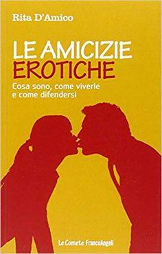 Amazon.it: Le amicizie erotiche. Cosa sono, come viverle e come difendersi - Rita D'Amico - Libri Ecards, Amazon, Memes, E Cards, Amazons, Riding Habit, Amazon River, Animal Jokes, Meme
