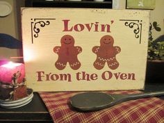 Primitive Wood Gingerbread Sign Lovin From The Oven Gingerbread Village, Gingerbread Decorations, Christmas Gingerbread, Primitive Christmas, Rustic Christmas, Vintage Christmas, Christmas Crafts, Christmas Decorations, Gingerbread Men