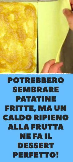 Potrebbero sembrare patatine fritte, ma un caldo ripieno alla frutta ne fa il dessert perfetto! Frittata, Biscotti, Pineapple, Fruit, Desserts, Food, Postres, Pine Apple, Deserts