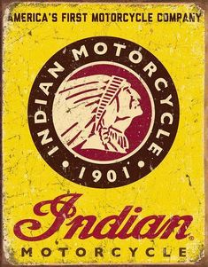 Indian Motorcycles Since 1901 Sign is a brand new vintage tin sign made to look vintage, old, antique, retro. Purchase your vintage tin sign from the Vintage Sign Shack and save. Indian Motors, Motorcycle Logo, Motorcycle Companies, Motorcycle Posters, Norton Motorcycle, Motorcycle Events, Vintage Logo, Vintage Metal Signs, Vintage Ads