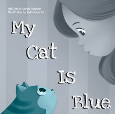 Book Review Tour Featuring *MY CAT IS BLUE* by Sarah Sommer @ireadbooktours #giveaway ~ I'm Into Books ~ Book Tours & Reviews
