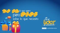 Yo se lo que quiero, pero Dios sabe lo que necesito… #soyliderdejovenes  www.soyliderdejovenes.org