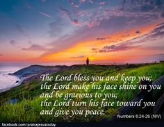 The Lord bless you and keep you...